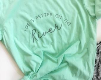 River Shirts, Life Is Better At The River, Kayak Shirt, Kayaking Gifts, Outdoor Tshirt, Summer Shirts, Lake Life, Tubing Shirt, Adventure