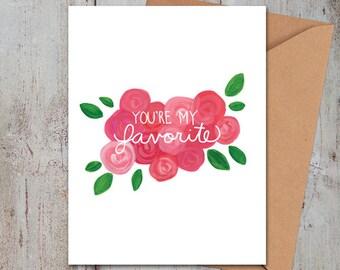 Valentine - SALE You're My Favorite Card