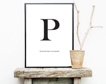 FREE SHIPPING** P My Favorite Letter In The Alphabet - Letter In Alphabet - P Letter - Letters - Poster