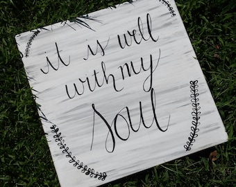 it is well with my soul wood sign Christian wall decor rustic wall decor modern calligraphy wood sign hand lettered sign