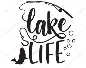 Lake Life svg, Lake svg, Summer Svg, Life is Better at the Lake svg, Lake bum svg file, lake house svg, Lake bum svg file