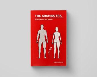 The Archisutra - The Handbook's Final Chapter