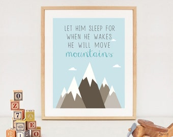 LET HIM SLEEP printable quote - baby boy nursery wall art - blue mountain wall decor - Instant download