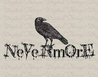 Halloween Gothic Grunge Edgar Allan Poe The Raven Bird Nevermore Digital Download for Iron on Transfer Fabric Pillows Tea Towels DT922