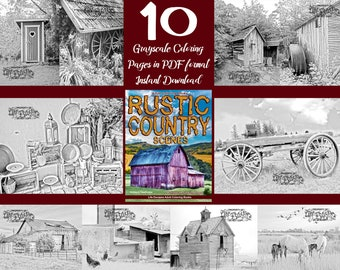 """Coloring book """"Rustic Country"""" coloring pages for adults. Grayscale Instant download printable. PDF 10 A4 coloring pages"""