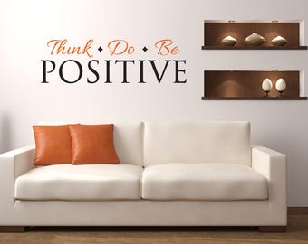 Think Do Be Positive Multi-Colored Wall Decal - Great For Home, Bedroom and Living Room Decor