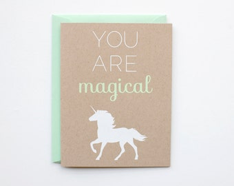 DISCONTINUED - You Are Magical - Blank Card - Birthday - love - thank you - bff - screen printed - unicorn - funny - modern - white on kraft