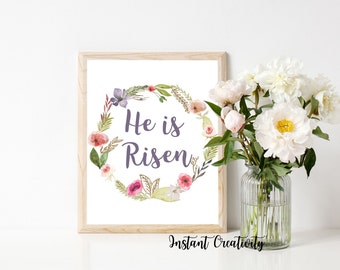 """Easter Printable, """"He is Risen"""", Spring, Printable Art, Inspirational Quote, Christian Wall Art, Motivational Printable, Watercolor floral,"""
