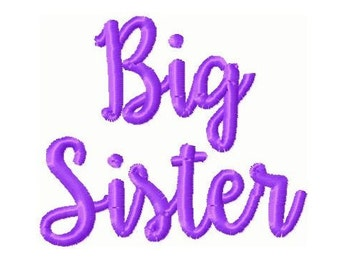 Big Sister Embroidery Design -INSTANT DOWNLOAD-