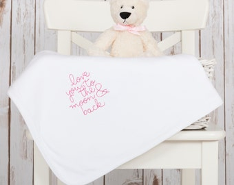 Baby Blanket   Embroidered Blanket   Love you to the Moon and Back Blanket   New Baby Gift