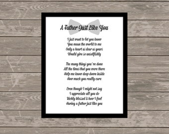 A Father Just Like You poem, Father's Day Gift, Dad gift, for the Best Dad, Father's Day poem, gifts for dad 5x7, 8x10, 11x14