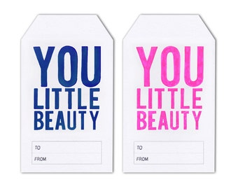 Set of 3 Large Hand Drawn Gift Tags - You Little Beauty - Various Colours- Gift Tags