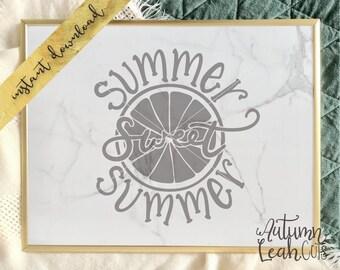 Summer Sweet Summer -- SVG, PNG, Jpeg, DXF cut file for Silhouette, Cricut -- Instant Download Lemon Slice - Hand Drawn Summer Svg
