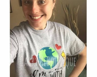 I'm with (mother earth), Earth Day Shirt.