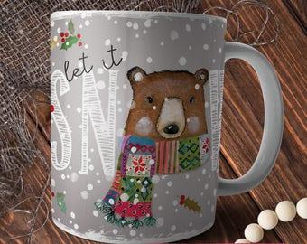 Coffee Mug, Christmas Gift, Bear Mug, Woodland Mug, Christmas Bear Mug, Holiday Mug, Let it Snow