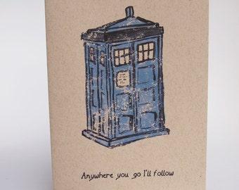 Greeting Card - Anywhere you go I'll follow
