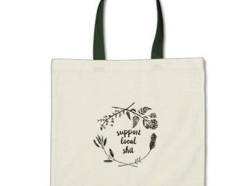 Support Local - Tote