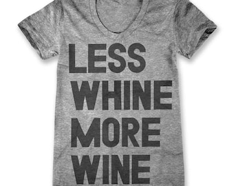 Less Whine More Wine (Women's)