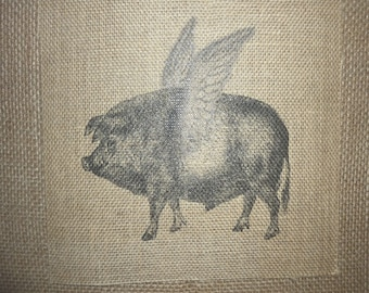 If Pigs Could Fly Burlap Picture