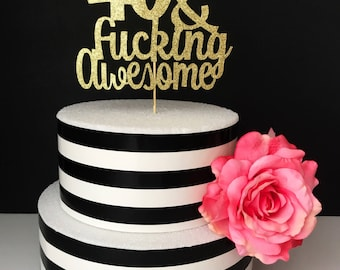 Any age- 40 and awesome Cake Topper, birthday cake topper, 40 and fabulous cake topper