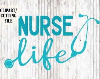nurse life svg, nurse svg, nursing svg files, nurse cut files, nurse vinyl designs, stethoscope svg, svg files for cricut, silhouette files