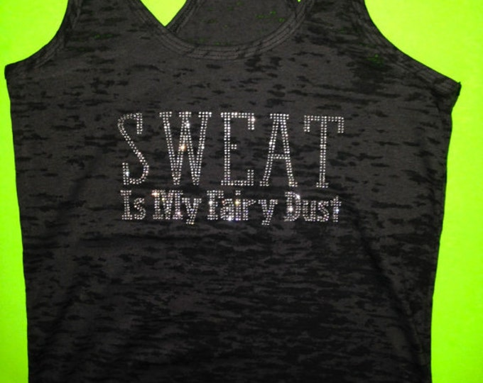 Cute workout tanks. Crystal rhinestone sweat is my fairy dust gym shirt.  Rhinestone sweat is my fairy dust gym shirt. Exercise clothing.