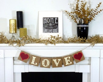 Valentine's Decoration Banner / Love Sign / Valentine Banner / Valentine's Decorations / My Love Sign / Be Mine / Rustic Home Decor-Dark Red