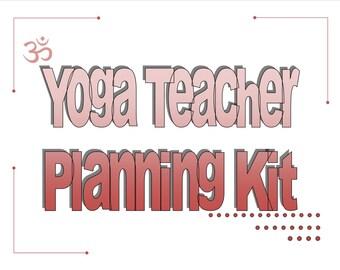 Yoga Teacher Planning Kit (Printable)