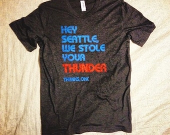 Hey Seattle we stole ur Thunder tee