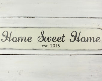 Home Sweet Home - Home Sign - Rustic Home Sign - Personalized Home Sign - Personalized Sign - Personalized Sign with Est. Date