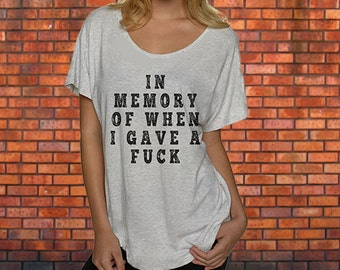 In Memory of When I Gave a Fuck Heather White Women's Tee