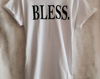Bless Shirt