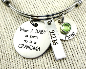 When A Baby Is Born So Is A Grandma Mom Aunt Godmother - Personalized Bangle Bracelet or Necklace - Mom Grandma Jewelry