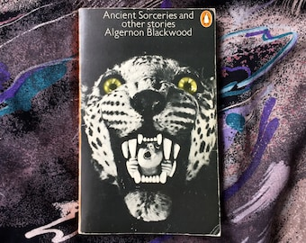 Algernon Blackwood | Ancient Sorceries & Pther Stories RARE Penguin Classics horror weird lit Arthur Machen Ambrose Bierce paperback 1974