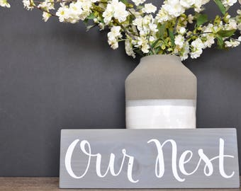 Our Nest // Rustic Wood Sign //