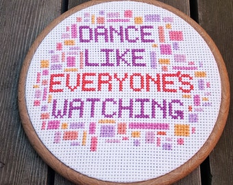 Dance Like Everyone's Watching cross stitch in 15cm embroidery hoop // Dancing // Party // Dancefloor // Geometric