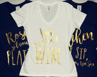 Wine Shirts, Brunch Shirt, Funny Wine Shirts, Wine Shirt, I'm on Cloud Wine, Winosaur Shirt, Girls' Weekend Shirts, Be there in a Prosecco