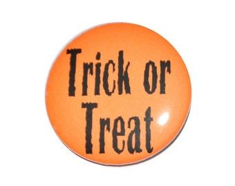 Trick or Treat 2 1/4 inch Halloween button halloween costume ideas halloween bag