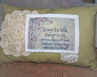 9.5 x 15.5  in. Hand Made Dyed Canvas Farmhouse  Applique Quote, Upcycled Doily