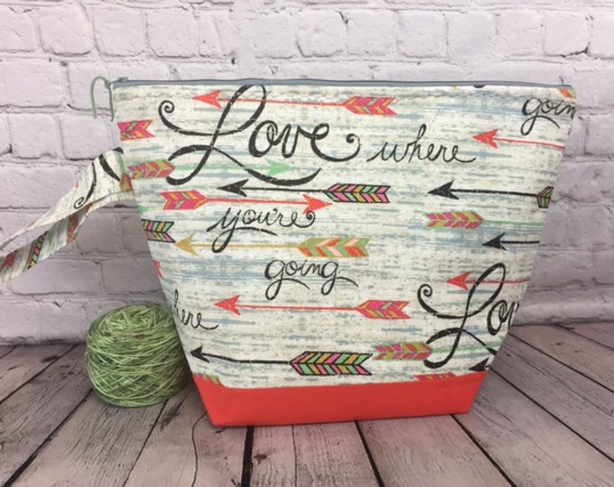 Love Where You're Going,  w/ Full length pocket, Knitting project bag, Crochet project bag,  Zipper Project Bag, Yarn tote