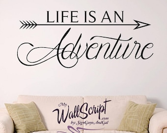 Life is an Adventure Wall Decal, Home wall graphic