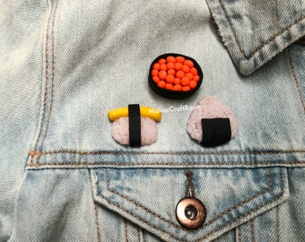 CUSTOMIZABLE Sushi Pin Brooches, Tumblr pins, Sushi Brooches, onigiri, tamago, ikura, sashimi, sushi roll