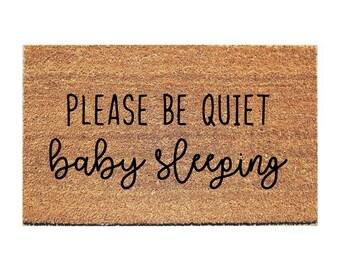 Please Be Quiet Baby Sleeping Doormat - Baby Doormat - Funny Doormat - Funny Doormats - Welcome Mat - Quiet Doormat - Baby Door mat
