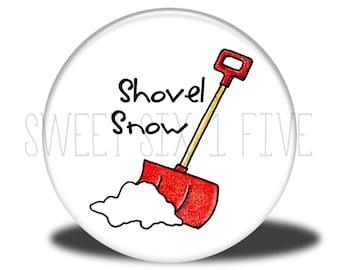 Shovel Snow - Chore Magnet
