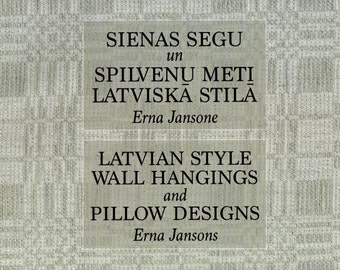 Latvian Style Wall Hangings and Pillow Designs - book by Erna Jansons