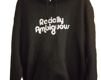 Racially Ambiguous Sweatshirt