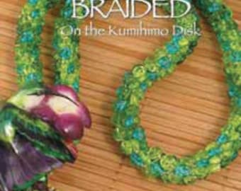 Necklaces Braided on the Kumihimo Disk - Digital Edition - PDF