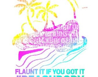 Beach Body, if you got it flaunt it  sublimation and Laser print