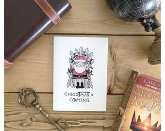 CHRISTMAS IS COMING // game of thrones, got, game of thrones christmas card, christmas pun, fandom card, iron throne, winter is coming, pun