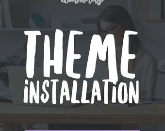 Add On: Theme Installation and Setup